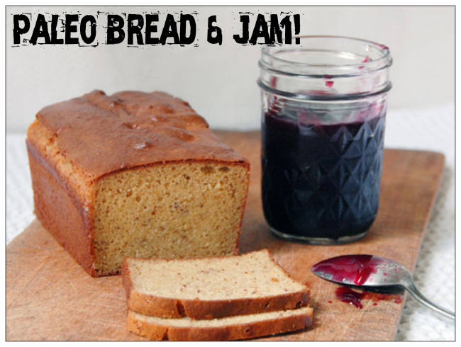 Paleo Bread and Jam