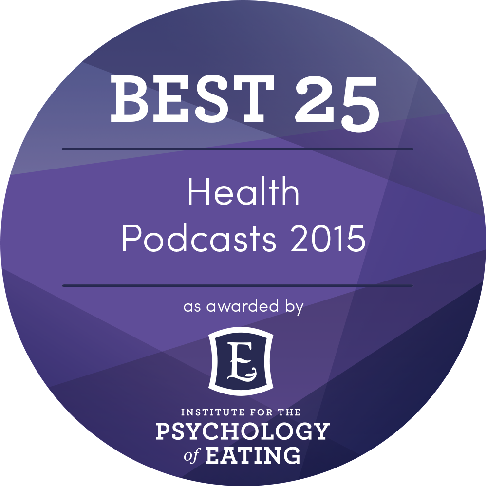 Psychology of Eating Best 25 Health Podcasts Award